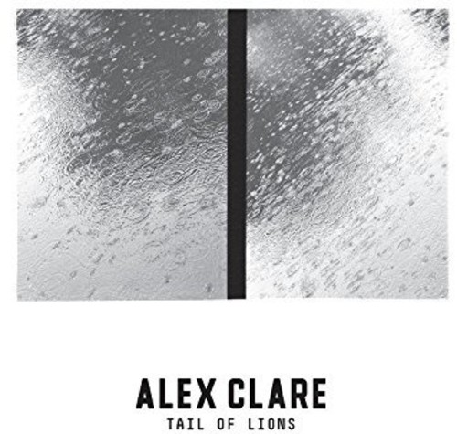 Alex Clare - Tail Of Lions [Vinyl]