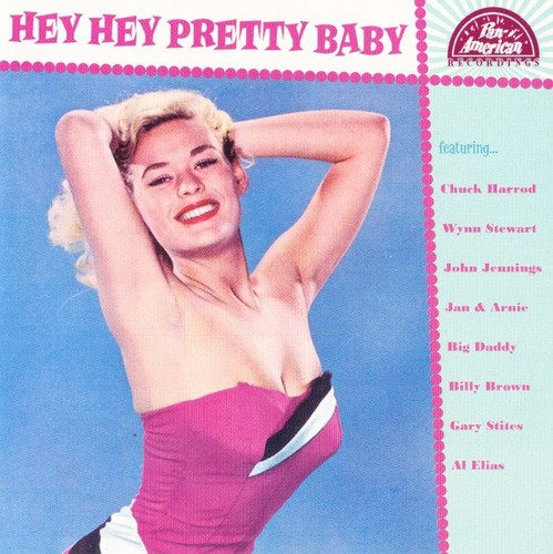 Hey Hey Pretty Baby / Various - Hey Hey Pretty Baby / Various
