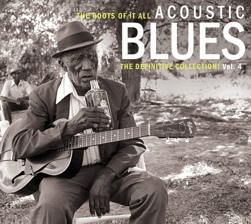 Roots of It All Acoustic Blues 4