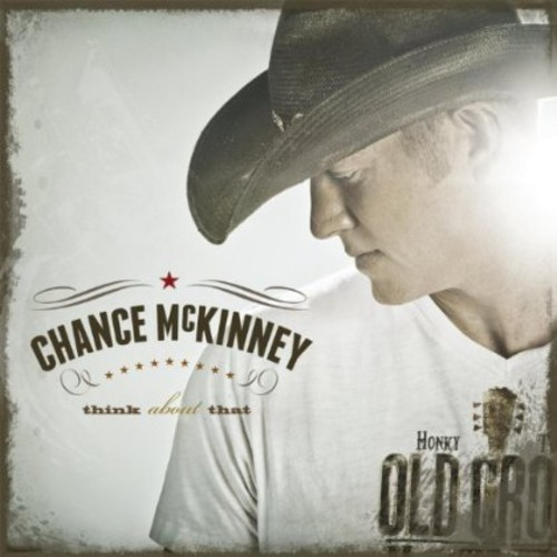 Chance Mckinney - Think About That