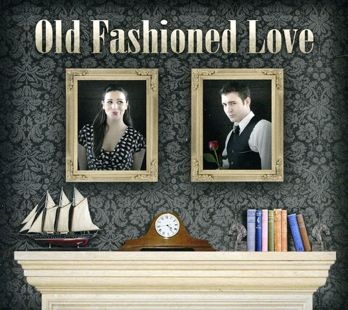 Old Fashioned Love
