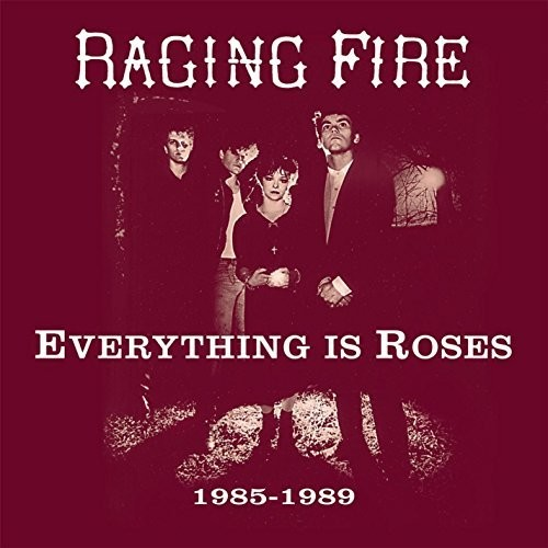 Everyting Is Roses (1985 - 1989)