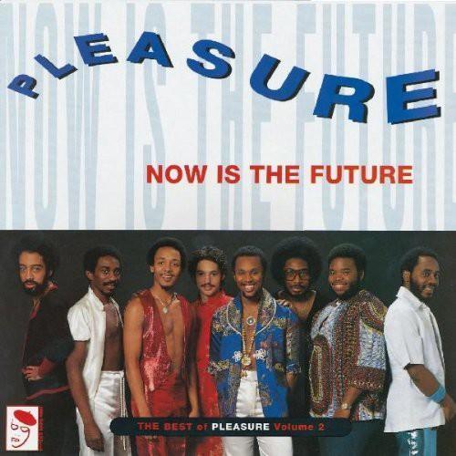 Now Is Future: Best of Pleasure [Import]