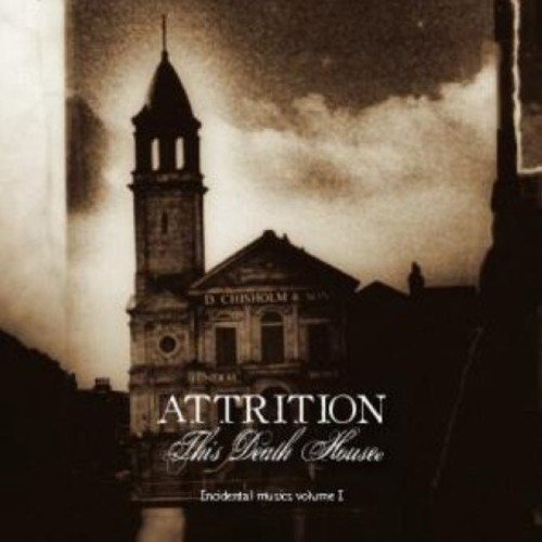 Attrition - This Death House