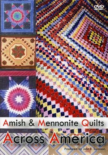 Amish & Mennonite Quilts Across America - Amish And Mennonite Quilts Across America