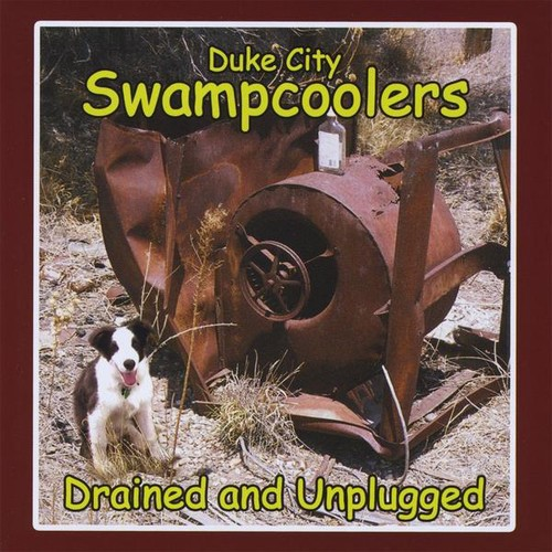 Duke City Swampcoolers - Drained & Unplugged