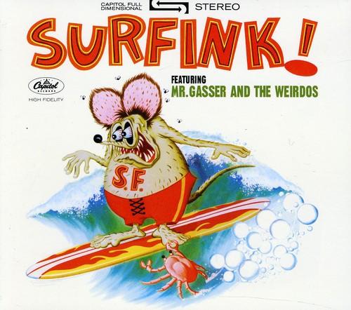 Mr Gasser & The Weirdos - Surfink!