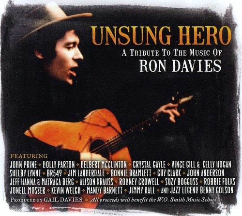 Unsung Hero-A Tribute To The Music Of Ron Davies - Unsung Hero-A Tribute To The Music Of Ron Davies [Import]