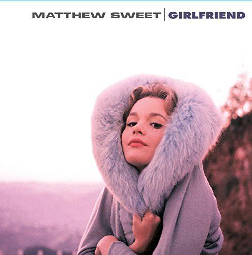 Matthew Sweet - Girlfriend [180 Gram]