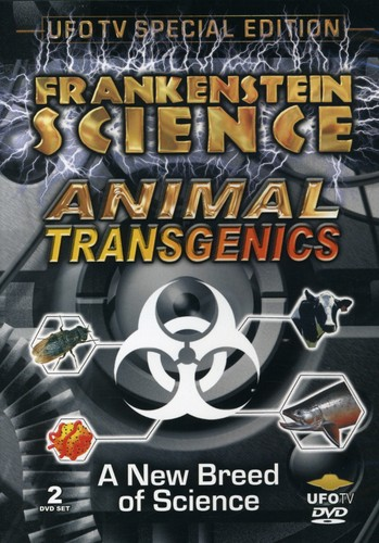 Frankenstein Science: Animal Transgenics