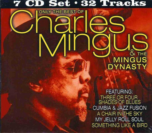 Only the Best of Mingus Dynasty
