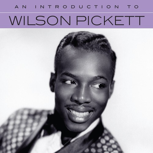 An Introduction To Wilson Pickett