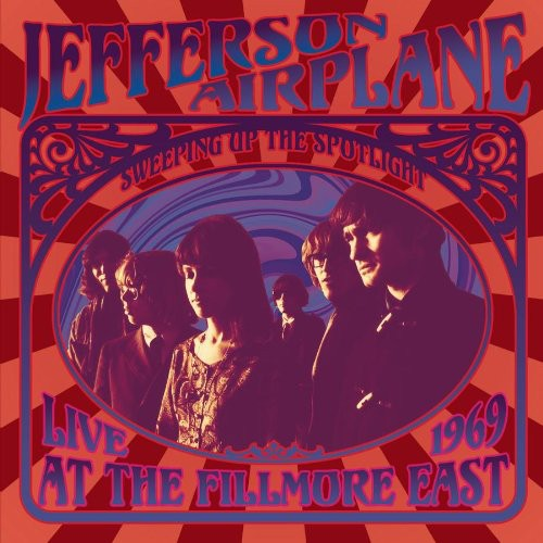 Sweeping Up The Spotlight Live At The Fillmore East 1969