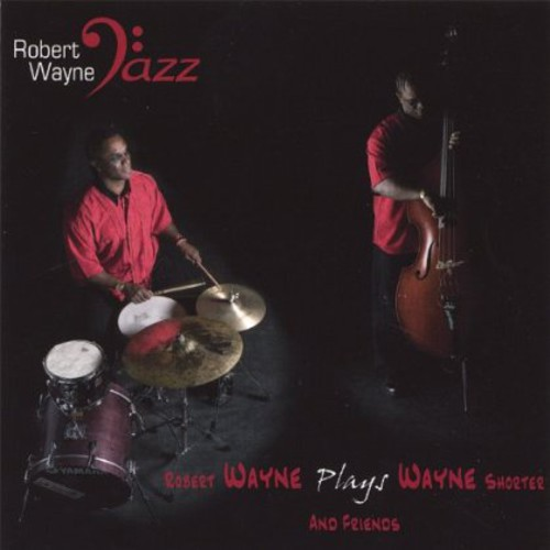 Robert Wayne Plays Wayne Shorter
