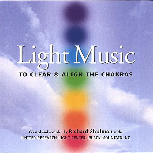 Light Music: To Clear & Align the Chakras