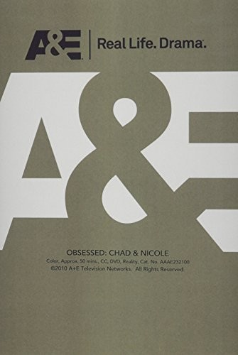 Obsessed: Chad /  Nicole