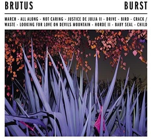 Brutus - Burst [LP]