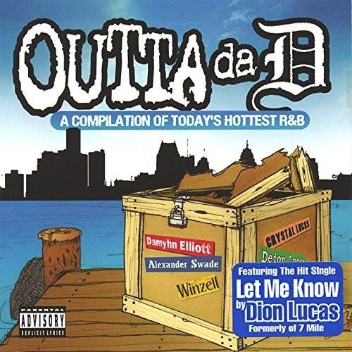 Outta Da D: A Compilation of Detroit's R&B
