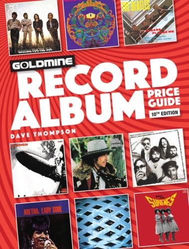 - Goldmine Record Album Price Guide: 10th Edition