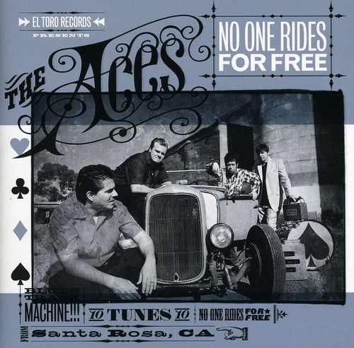 The Aces - No One Rides For Free