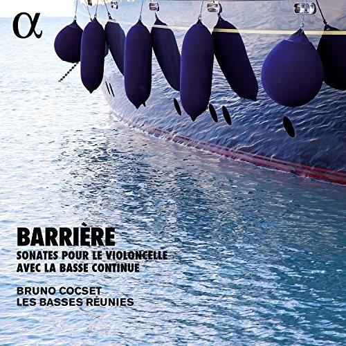 Barriere: Sonates Pour Le Violoncelle Avec