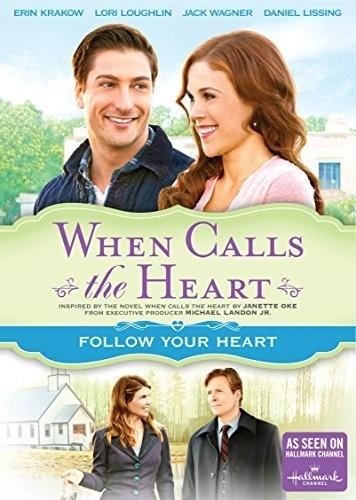 When Calls the Heart: Follow Your Heart