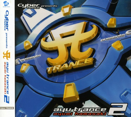 Cyber Trance Presents Ayu Trance 2 [Import]