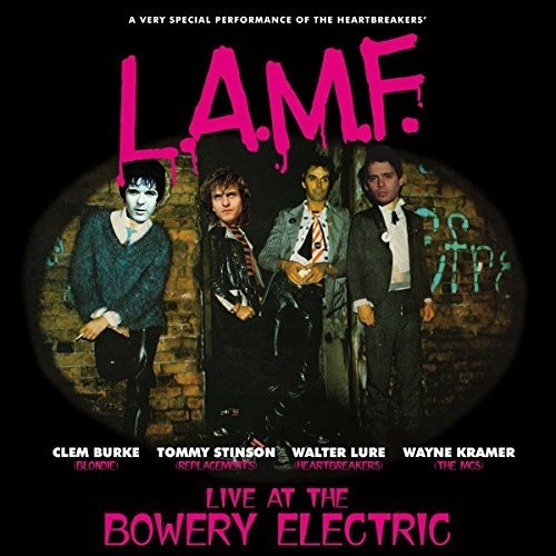 - L.A.M.F. live at the Bowery