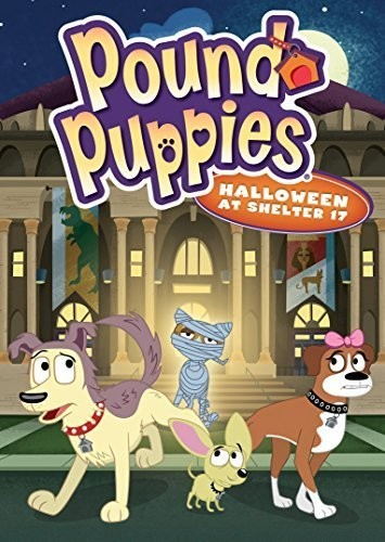 Pound Puppies: Halloween at Shelter 17