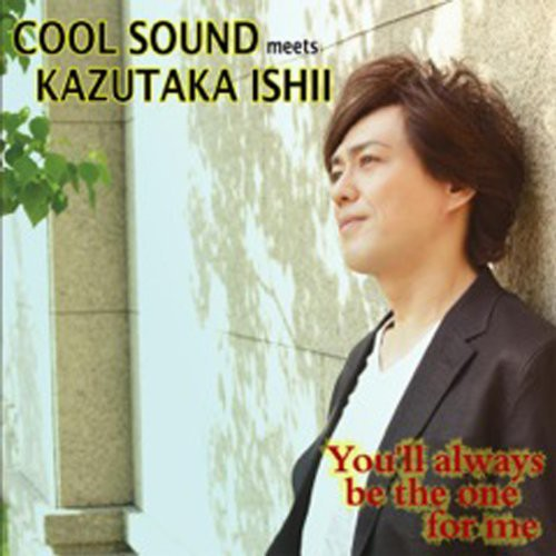 You'll Always Be the One for Me [Import]