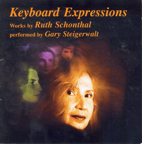 Keyboard Expressions: Works By Ruth Schonthal
