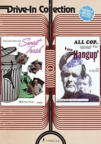 Sweet Trash /  The Hang Up