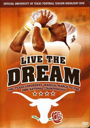 Live The Dream The Texas Longhorns Magical March - Live the Dream: The Texas Longhorns Magical March