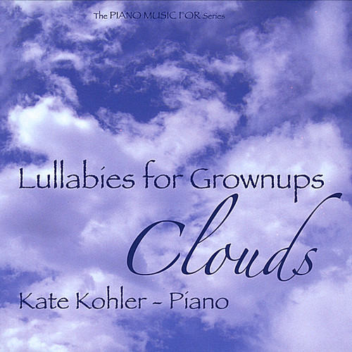 Lullabies for Grownups-Clouds