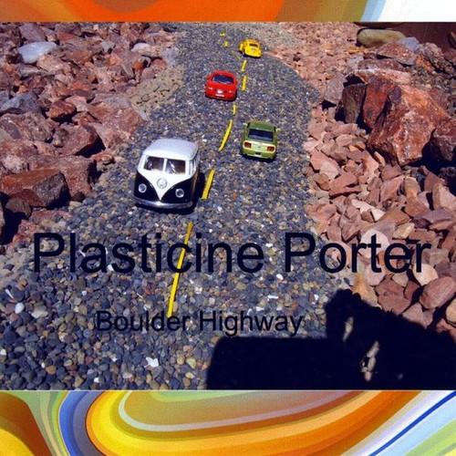 Plasticine Porter : Boulder Highway