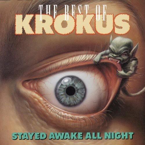 Stayed Awake All Night: Best of Krokus