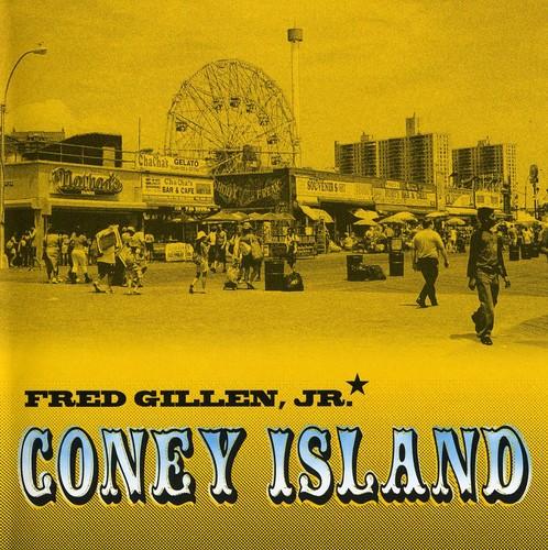 Fred Jr. Gillen - Coney Island *