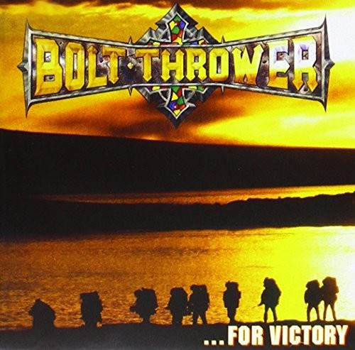Bolt Thrower-For Victory