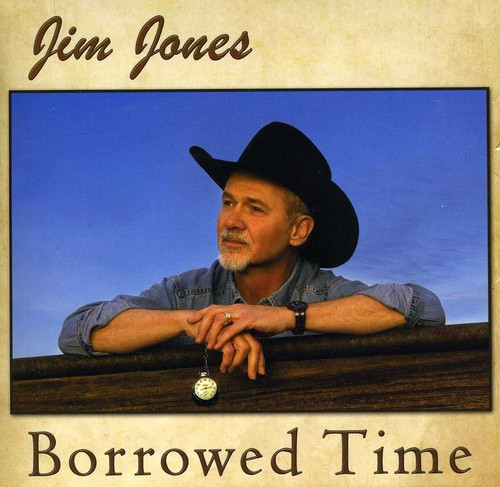 Jim Jones - Borrowed Time