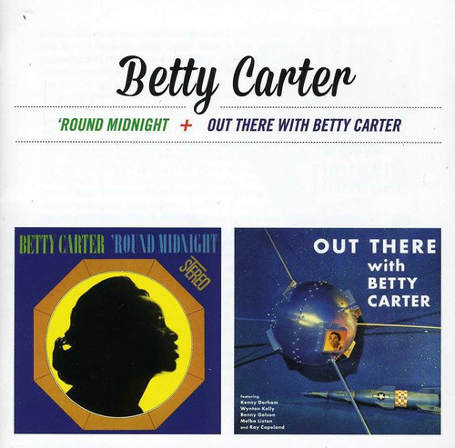 Around Midnight /  Out There with Betty Carter [Import]