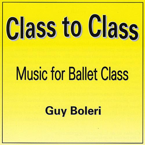 Class to Class Music for Ballet Class