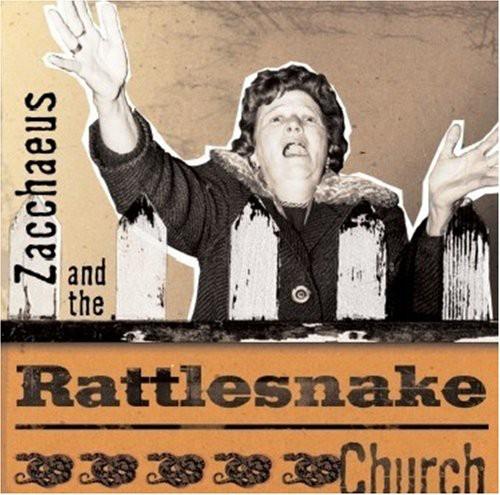 Zacchaeus & the Rattlesnake Church