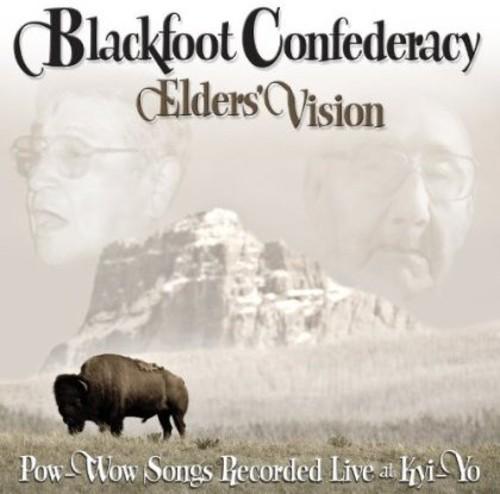 Elders Vision: Pow-Wow Songs Recorded Live At Kyi-Yo