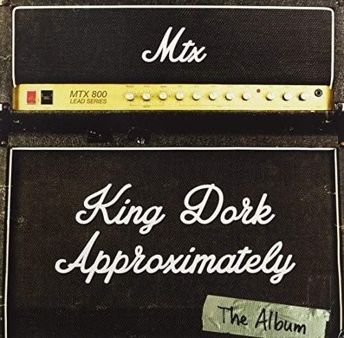 Mr T Experience - King Dork Approximately The Album