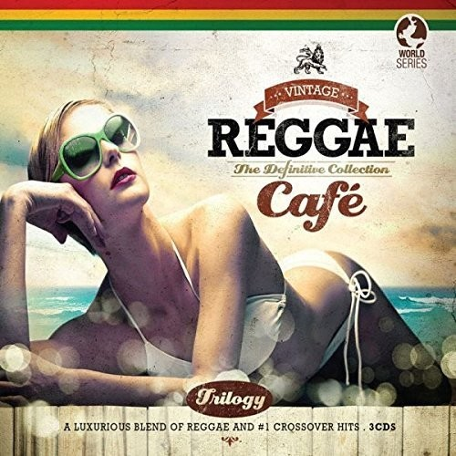 Vintage Reggae Cafe Trilogy / Various - Vintage Reggae Cafe Trilogy / Various [Digipak]