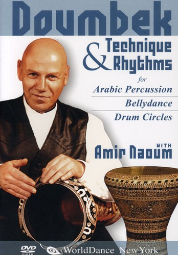 Doumbek Technique and Rhythms for Arabic Percussion, Bellydance and Drum Circles