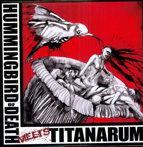 Hummingbird Of Death/Titanarum - Hummingbird Of Death/Titanarum