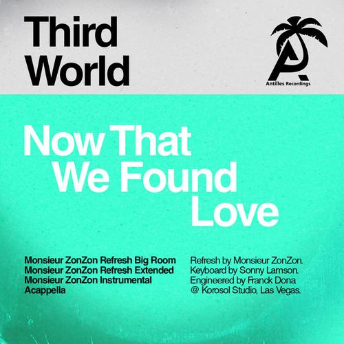 Third World - Now That We Found Love (Monsieur Zonzon)