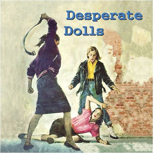 Desperate Dolls