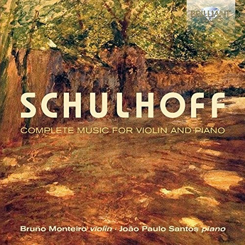 Schulhoff: Complete Music For Violin & Piano